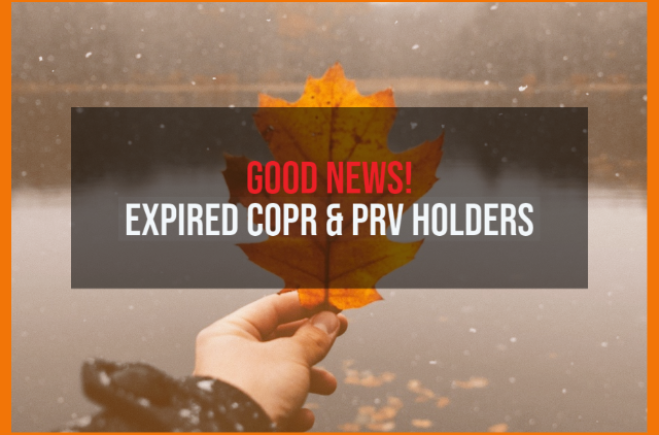 Good News! for expired COPR and PR visa holders