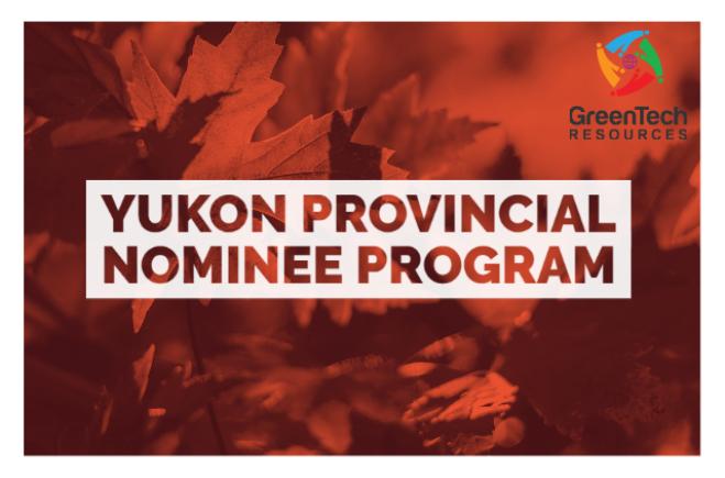 Yukon Provincial Nominee Program & How it works
